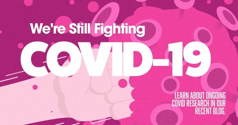 We're still fighting COVID-19, blog, clinical research