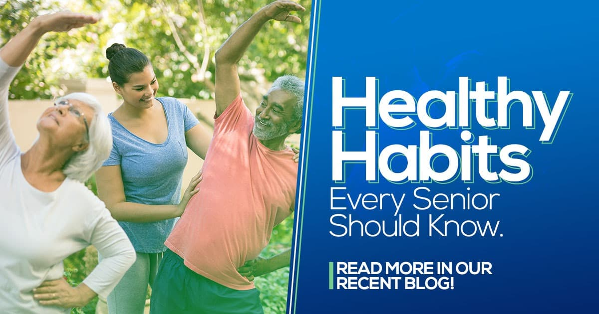 Healthy habits every senior should know, blog, clinical research volunteers over 60